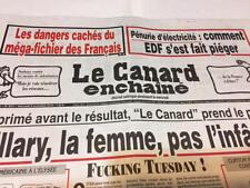 LE CANARD ENCHAÎNÉ n° 5011 Du 09/11/2016*Les DANGERS cachés MEGA-FICHIER des FR