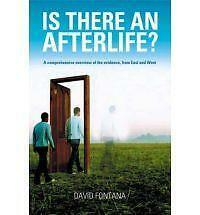 Is There an Afterlife?: A Comprehensive Overview of the Evidence by David...