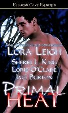 PRIMAL HEAT by Lora Leigh EROTIC PARANORMAL SHIFTER ROMANCE  4/1
