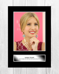 Ivanka Trump 1 A4 reproduction autograph poster with choice of frame