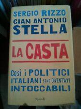 SAGGIO: LA CASTA di SERGIO RIZZO GIAN ANTONIO STELLA - RIZZOLI .