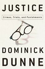 Justice: Crimes, Trials, and Punishments Dunne, Dominick Hardcover