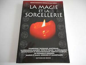 LA MAGIE ET LA SORCELLERIE / HETTIE-HENRETTE VERDRINE & JEAN JORDY