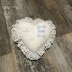 """Vintage White Heart Lace Edged """"For the Tooth Fairy"""" Pillow"""