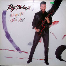 RAY PARKER JNR Sex And The Single Man LP German Arista 207252 1985