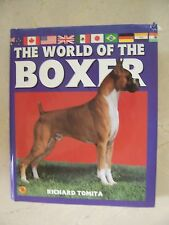 THE WORLD OF THE BOXER Richard Tomita, Top Dog Breeder Large Hardcover Book