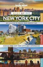 Lonely Planet Make My Day New York City by Lonely Planet (Spiral bound, 2015)