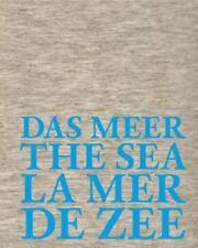 NEW & SEALED HARDCOVER! Das Meer the Sea la Mer de Zee: Hommage à Jan Hoet