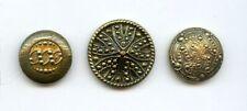 """3 WONDERFUL ANTIQUE METAL buttons--UNIQUE DESIGNS--1 1/8"""" to 7/8"""""""