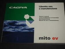 CAGIVA MITO EV   OWNER MANUAL LIBRETTO USO E MANUTENZIONE 8C0079148/98