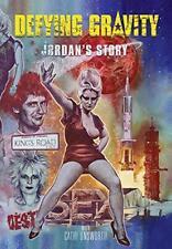 Defying Gravity Jordan's Story by Cathi Unsworth Hardback Book