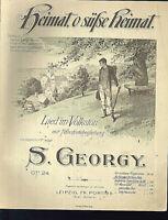 """S. Georgy :  """" Heimat, o süße Heimat """"  ~ alt, übergroß"""