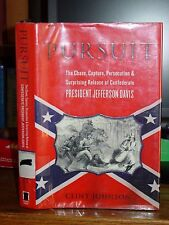 Pursuit: The Chase, Capture & Release of Confederate President Jefferson Davis