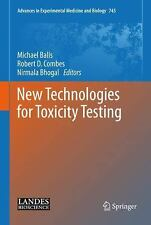 New Technologies For Toxicity Testing (advances In Experimental Medicine And ...