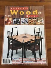 AUSTRALIAN WOOD REVIEW  Issue No. 33 TIMBER, WOODWORKING VGC
