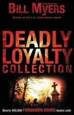 DEADLY LOYALTY COLLECTION - BILL MYERS - Christian Thriller Fiction