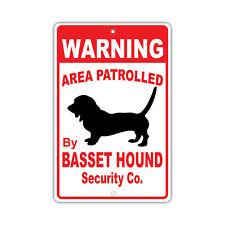 Warning Area Patrolled By Basset Hound Dog Owner Novelty Aluminum Metal Sign