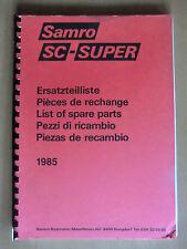 Ersatzteilliste Samro SC-Super Kartoffel-Vollernter Ausgabe 1985 parts list