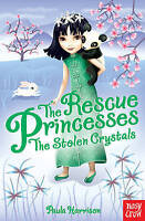 Paula Harrison, The Rescue Princesses: The Stolen Crystals, Very Good Book