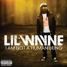 Lil Wayne - I Am Not a Human Being [New CD] Explicit