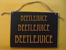 Beetlejuice Beetlejuice, Beetle Juice halloween sign funny dead ghost