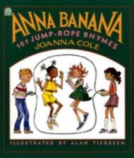 Activity Book: Anna Banana : 101 Jump-Rope Rhymes by Joanna Cole (1989, Paperbac