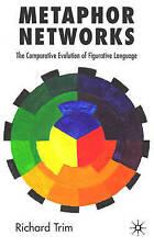 Metaphor Networks: The Comparative Evolution of Figurative Language, New, Trim,