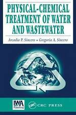 NEW Physical-Chemical Treatment of Water and Wastewater by Arcadio P. Sincero