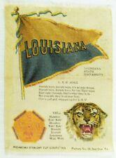 C.1910 Louisiana University College Mascot Cheer Tobacco Silk Vintage Original