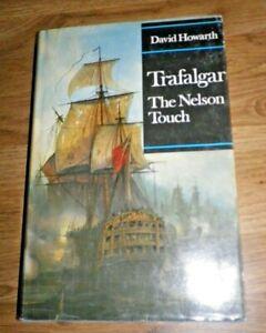 Vintage 1970 TRAFALGAR THE NELSON TOUCH ~ DAVID HOWARTH Hardback Book