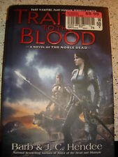 Noble Dead: Traitor to the Blood : A Novel of the Noble Dead 4 by Barb Hendee an