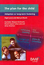 The Plan for the Child: Adoption or Long-term Fostering-ExLibrary