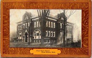 Postcard MI St. Joseph County Three Rivers First Ward School 1909 M53