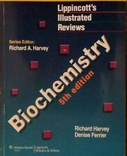 Lippincott Illustrated Reviews: Biochemistry by Denise R. Ferrier and Richard A…