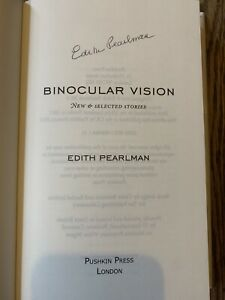 Binocular Vision, Signed By Edith Pearlman, 1st/1st