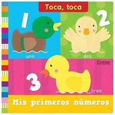 Toca Toca: Mis Primeros Numeros by Ruth Redford (2013, Board Book)