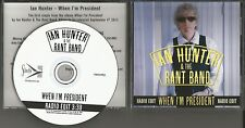 Mott the Hoople IAN HUNTER When I'm president w/ RARE RADIO EDIT PROMO CD Single