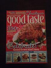 Australian Good Taste Magazine Dec 2007 Christmas Issue