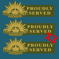 AUSTRALIAN ARMY PROUDLY SERVED X3 Decal Sticker Aust Army Military Patriotic