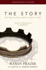 The Story: Getting to the Heart of God's Story : Adult Curriculum-31 Sessions