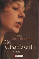 Petra Durst-Benning - Die Glasbläserin