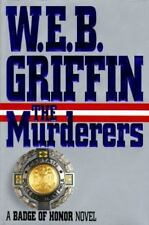 The Murderers (Badge of Honor), W.E.B. Griffin, 0399139761, Book, Good