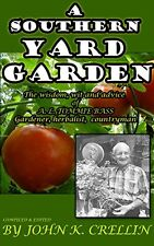 A Southern Yard Garden - The Wisdom, Wit and Advice of Tommie Bass