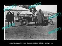 OLD HISTORIC PHOTO OF ALICE SPRINGS JOHNNIE WALKER WHISKEY DELIVERY CAR c1922