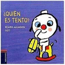 Quien es Tento?  Who is Tento? (El Perrito Tento  Tento the Puppy) (Spanish Edit