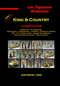 """""""LES FIGURINES MODERNES - KING & COUNTRY TOME 3 - Format A4 PORTRAIT  200 PAGES"""