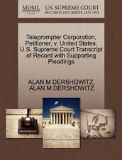 Teleprompter Corporation, Petitioner, V. United States. U.S. Supreme Court Tr...