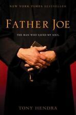 Father Joe : The Man Who Saved My Soul by Tony Hendra (2004, Hardcover)