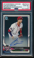 PSA 10 CARTER KIEBOOM AUTO 2018 Bowman Chrome Prospects Rookie Card RC GEM MINT