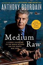 Bourdain, Anthony-Medium Raw BOOK NEW